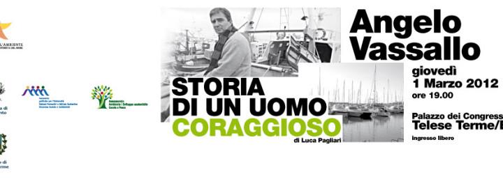 Angelo Vassallo Storia di un uomo coraggioso